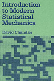 Introduction to Modern Statistical Mechanics by David Chandler image