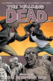 The Walking Dead: Volume 27 by Robert Kirkman
