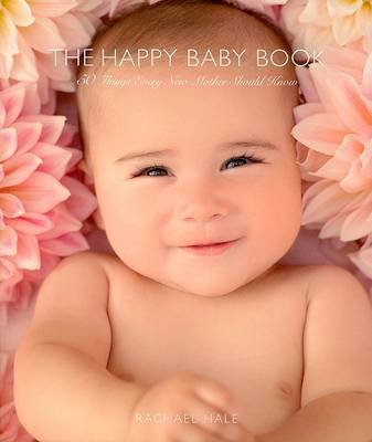 The Happy Baby Book by Rachael Hale image