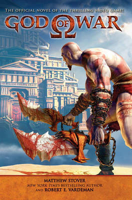 God of War : The Official Novel of the Video Game by Matthew Stover