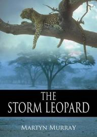 The Storm Leopard by Martyn Murray