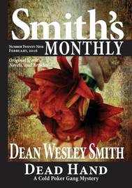 Smith's Monthly #29 by Dean Wesley Smith