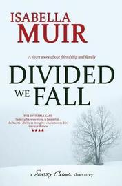 Divided We Fall by Isabella Muir