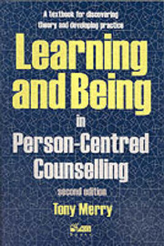 Learning and Being in Person-Centred Counselling by Tony Merry image