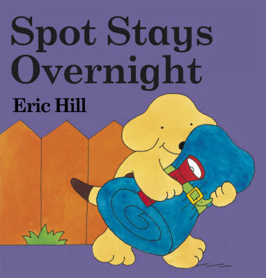 Spot Stays Overnight by Eric Hill image
