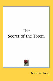 The Secret of the Totem by Andrew Lang image