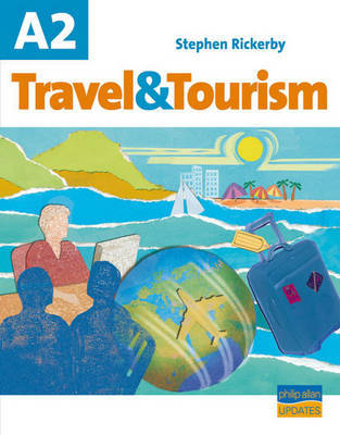 A2 Travel and Tourism: Textbook by Stephen Rickerby image