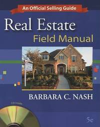 Real Estate Field Manual: An Official Selling Guide by Barbara C Nash image