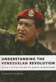 Understanding the Venezualan Revolution by Hugo Chavez