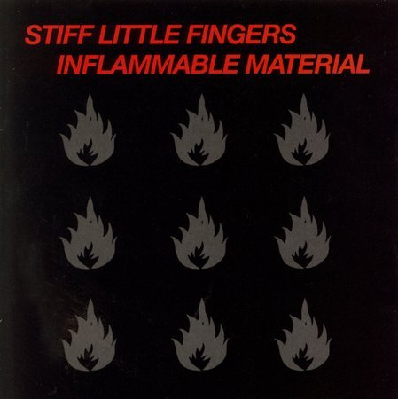 Inflammable Material [Remaster] by Stiff Little Fingers