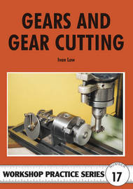 Gears and Gear Cutting by Ivan R. Law image