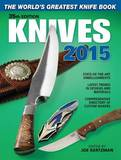 Knives: The World's Greatest Knife Book: 2015 by Joe Kertzman