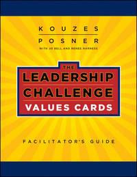 The Leadership Challenge Workshop by Barry Z. Posner