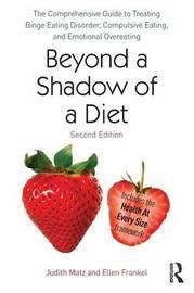 Beyond a Shadow of a Diet by Judith Matz