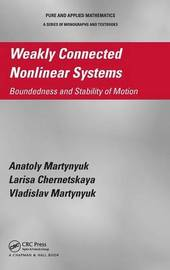 Weakly Connected Nonlinear Systems by Anatoly Martynyuk