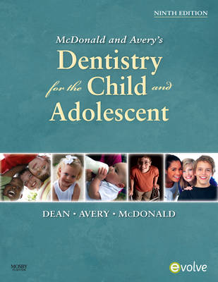 McDonald and Avery Dentistry for the Child and Adolescent by Jeffrey A. Dean image