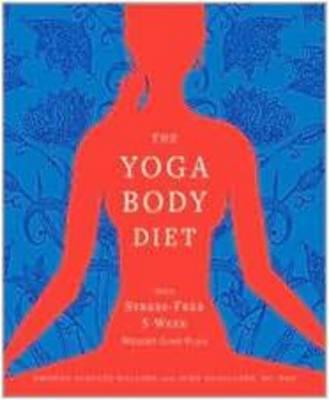 The Yoga Body Diet by Kristen Schultz Dollard image