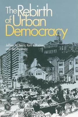 The Rebirth of Urban Democracy by Jeffrey M Berry image