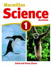 Macmillan Science Level 1 Workbook by David Glover