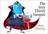 The Very Thirsty Vampire by Michael Teitelbaum