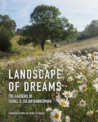 Landscape of Dreams by Isabel & Julian Bannerman