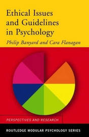 Ethical Issues and Guidelines in Psychology by Philip Banyard image