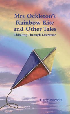Mrs Ockleton's Rainbow Kite and Other Tales by Garry Burnett image