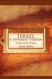 Israel, a Different Version by Eljay King