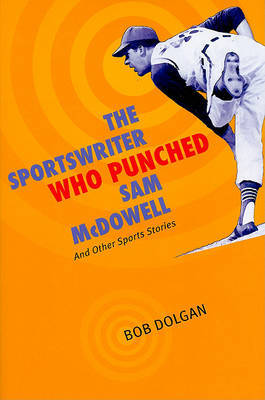 The Sportswriter Who Punched Sam McDowell image