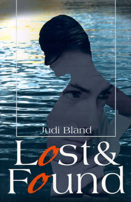 Lost & Found by Judi Bland