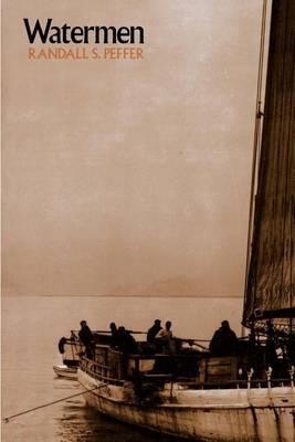 Watermen by Randall S. Peffer