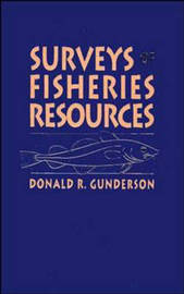 Surveys of Fisheries Resources by Donald R. Gunderson image