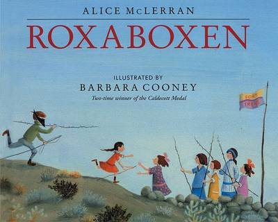 Roxaboxen by Alice Mclerran