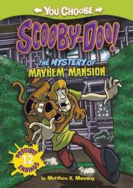 The Mystery of the Mayhem Mansion by Matthew K Manning