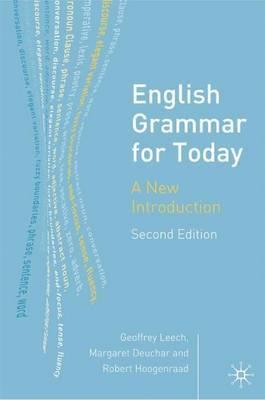 English Grammar for Today by Geoffrey N Leech