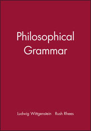 Philosophical Grammar by Ludwig Wittgenstein image