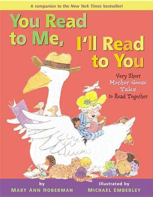 You Read to ME I'LL Read to You by Mary Ann Hoberman