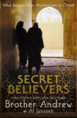 Secret Believers by Brother Andrew image