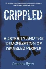 Crippled by Frances Ryan