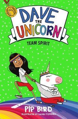 Dave the Unicorn: Team Spirit by Pip Bird