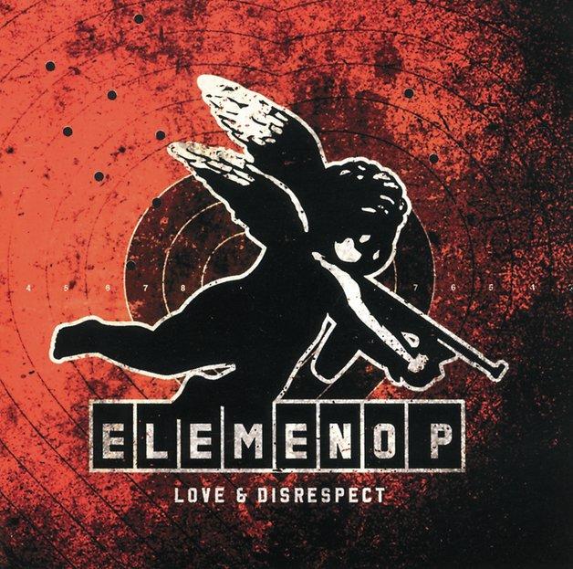 Love & Disrespect by Elemeno P