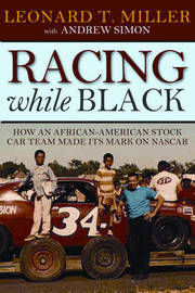 Racing While Black by Leonard Miller