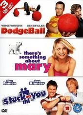 Dodgeball/There's Something About Mary/Stuck On You (3 Disc Set) on DVD