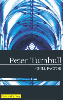 Chill Factor by Peter Turnbull