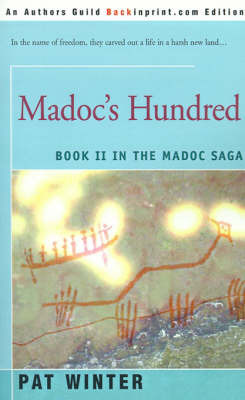Madoc's Hundred by Pat Winter