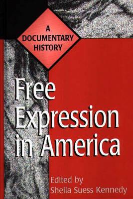 Free Expression in America by Sheila Kennedy