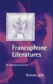 Francophone Literatures by Belinda Jack image