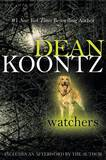 Watchers by Dean R Koontz
