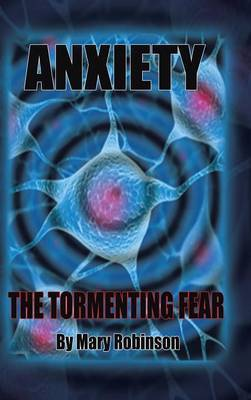 Anxiety The Tormenting Fear by Mary Robinson image