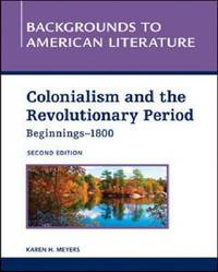 COLONIALISM AND THE REVOLUTIONARY PERIOD, BEGINNINGS - 1800, 2ND EDITION image